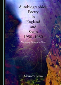 Autobiographical Poetry in England and Spain (1950-1980)