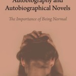 The Body in Autobiography and Autobiographical Novels