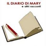 Il diario di Mary e altri racconti